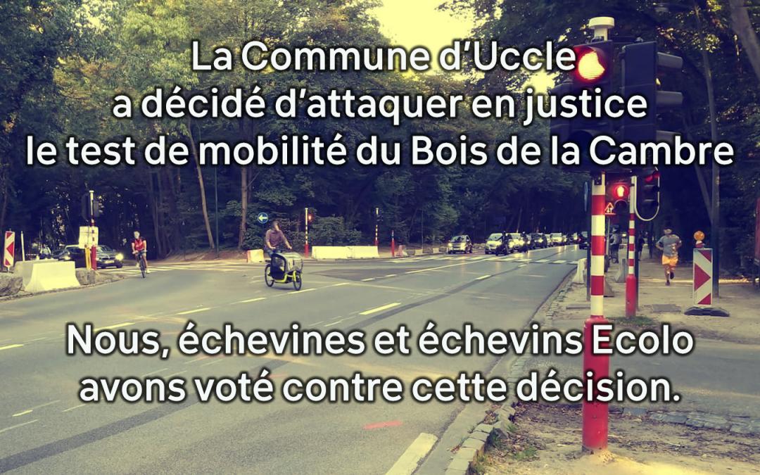 La Commune d'Uccle a décidé d'attaquer en justice le test de mobilité du Bois de la Cambre. Nous, échevines et échevins Ecolo avons voté contre cette décision.